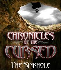 Chronicles of the Cursed: The Sinkhole