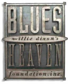 Willie Dixon's Blues Heaven Foundation