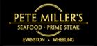 Pete Miller's Seafood and Prime Steak - Evanston